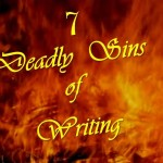 7 Deadly Sins of Writing