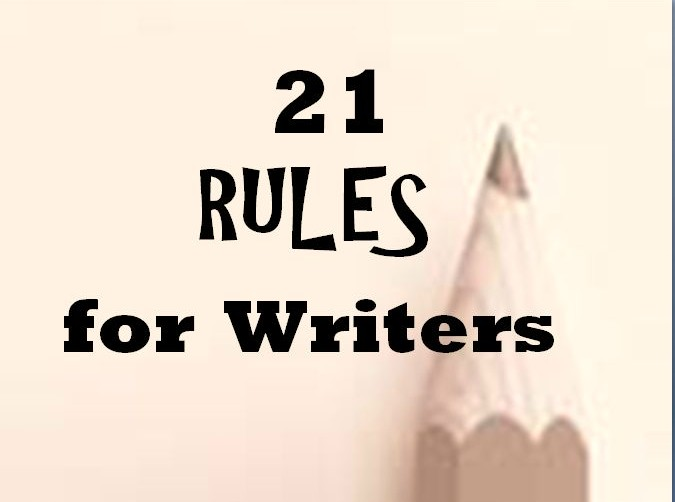 21 Rules for Writers