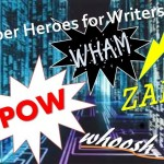 Super Heroes for Writers