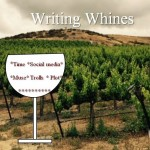 things writers whine about