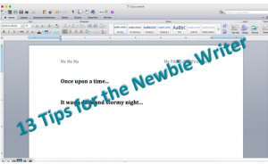 13 Tips for the Newbie Writer