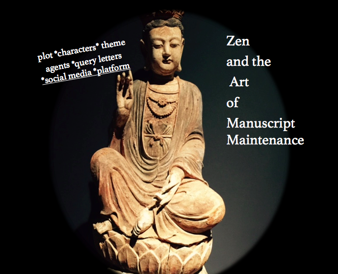 zen and the art of manuscript maintenance writing blog